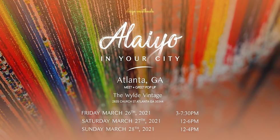 Alaiyo in Atlanta | Meet +Greet/Pop-Up 2pm