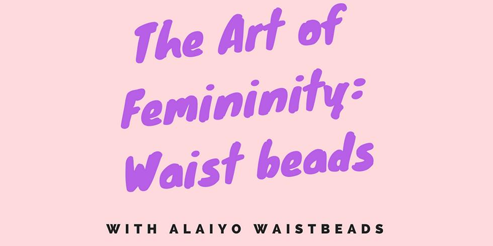 Thick Girl Yoga LA Presents The Art of Femininity: Waistbeads