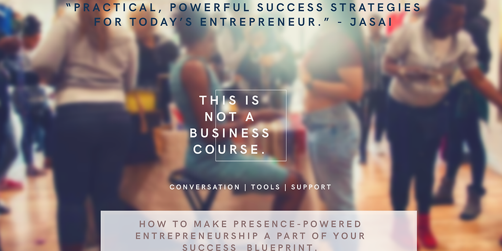 This Is Not A Business Course - Saturday Cohort