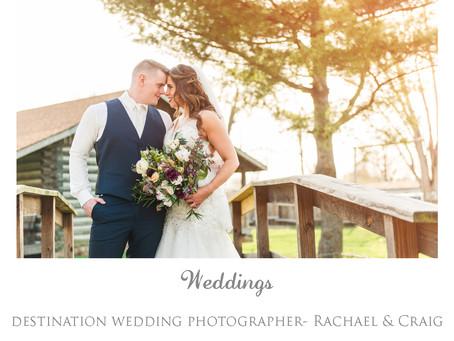 Destination Wedding- Rachael & Craig