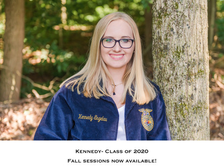 Kennedy- Class of 2020 (and fall session details!)