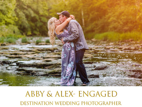 Abby & Alex- Engaged