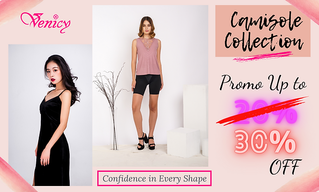 Venicy Camisole Banner Promo.png