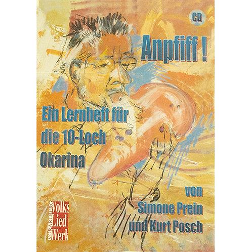Anpfiff - Lernheft für die 10 Loch Okarina + CD von Simone Prein und Kurt Posch