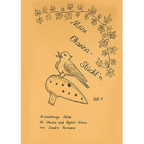 Meine Okarina Stückl`n Heft 1 von Sandra Hermann