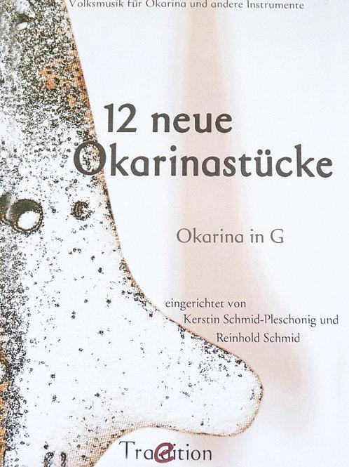 12 Okarina Stücke in G von Reinhold Schmid und Kerstin Schmid - Pleschonig