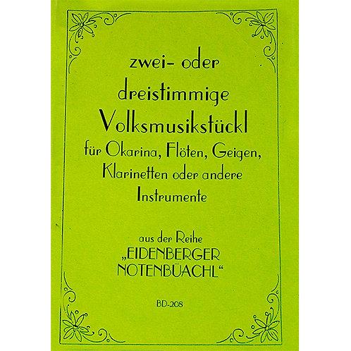 Eidenberger Notenbüachl von Brigitte Dumfart     Zweistimmige Volksmusikst