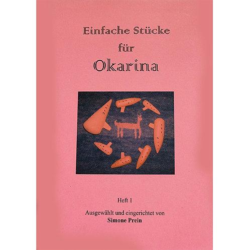 Einfache Stücke für Okarina Heft 1 von Simone Prein