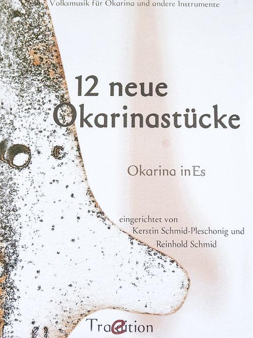 12 Okarina Stücke in ES von Reinhold Schmid und Kerstin Schmid - Pleschonig