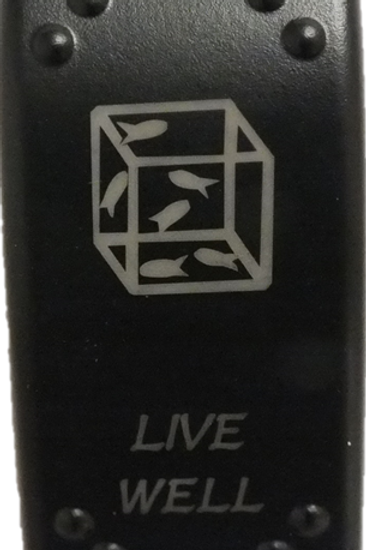Live Well Laser Etched Rocker Switch