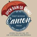 Open Rain or Shine First Monday Canton
