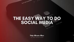 The Easy Way to do Social Media