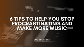 6 Tips to Help You Stop Procrastinating and Make More Music