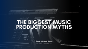 The Biggest Music Production Myths