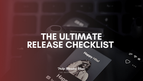 The Ultimate Release Checklist   Make the Most of Your New Music