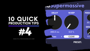 10 Quick Production Tips | #4