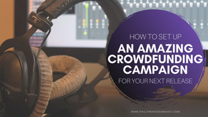 How to Set up an Amazing Crowdfunding Campaign for Your Next Release