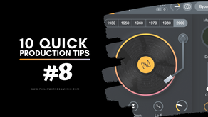 10 Quick Production Tips | #8