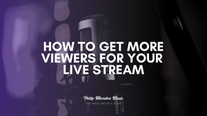 How to Get More Viewers for Your Live Stream