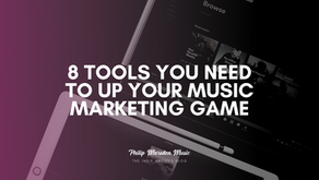 8 Tools You Need to up Your Music Marketing Game