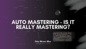 Auto Mastering - Is It Really Mastering?