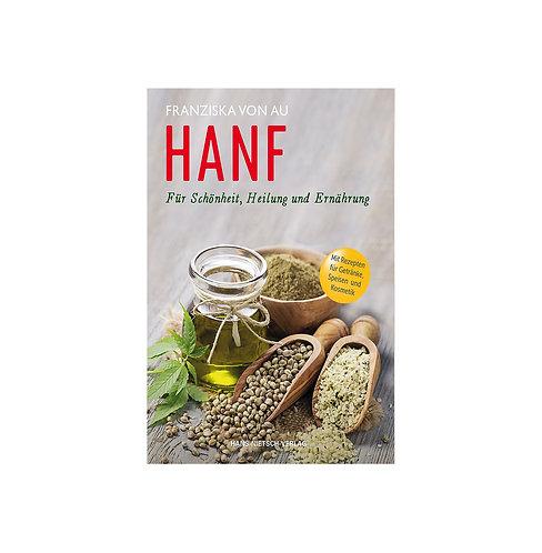 HANF für die Schönheit, Heilung und Ernährung