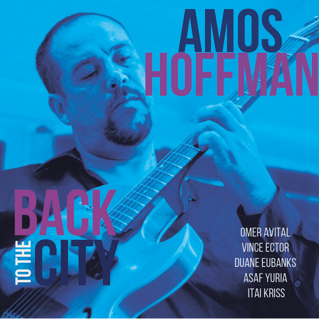 Amos Hoffman - Back To The City