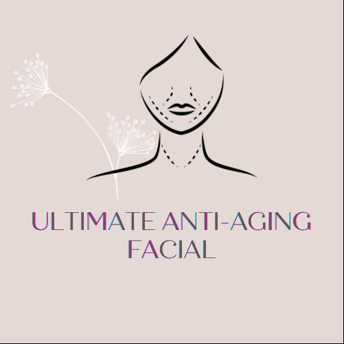 Ultimate Anti-Aging Facial