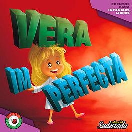 """""""VERA IMPERFECTA"""""""