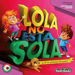 """""""LOLA NO ESTÁ SOLA (y el ex príncipe tampoco)"""""""