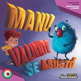 """""""MANU VALIENTE SE ASUSTÓ"""""""