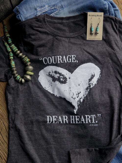 """""""Courage Dear Heart"""" T Shirt"""
