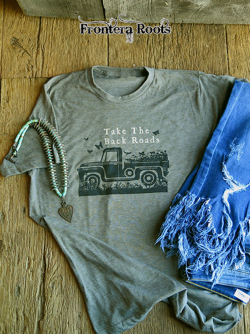 """Take The Back Roads"" T Shirt"