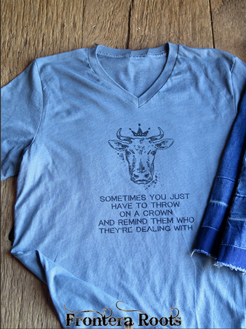 """""""Throw On a Crown"""" T Shirt"""