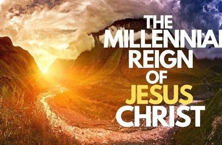 Keep On Living into Christ's Millennial Reign...
