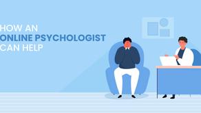 How an Online Psychologist Can Help