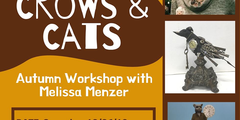 Crows & Cats - Autumn Workshop with Melissa Menzer