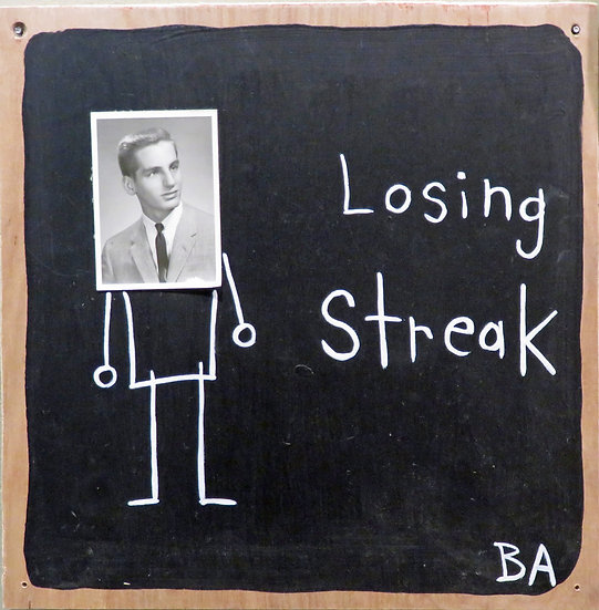 Losing Streak by Butch Anthony