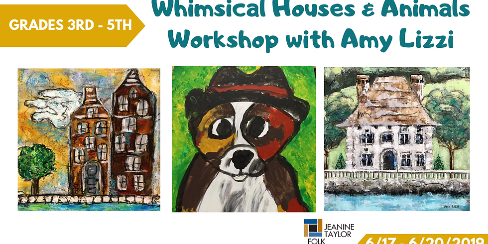 Whimsical Houses & Animals Workshop with Amy Lizzi