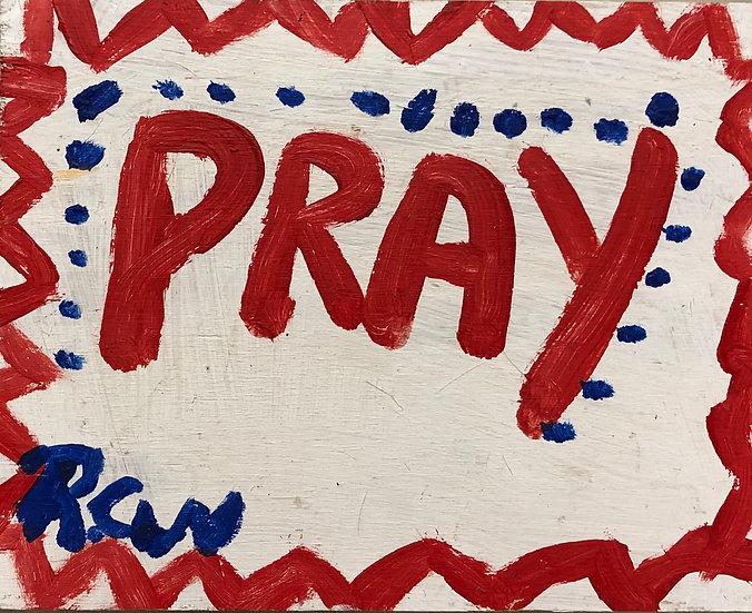 Pray by Ruby C. Williams