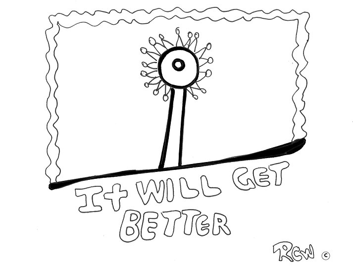 It Will Get Better by Ruby C Williams Coloring Page