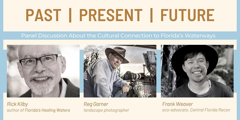 Past | Present | Future - Panel Discussion