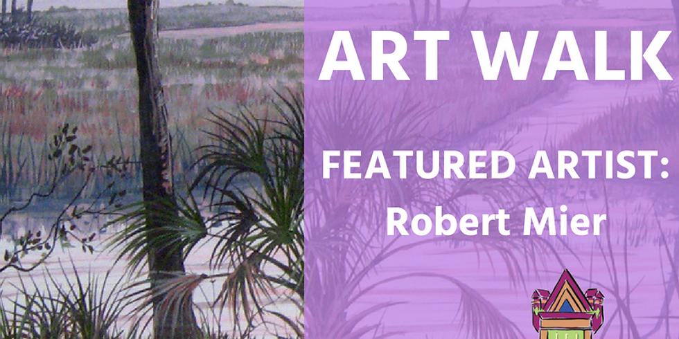 August Art Walk Featuring Robert Mier