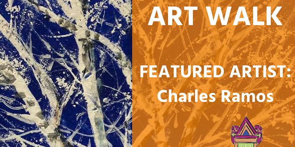 September Art Walk Featuring Charles Ramos