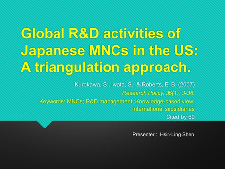 The Review of Global R&D activities ofJapanese MNCs in the US:A triangulation approach.