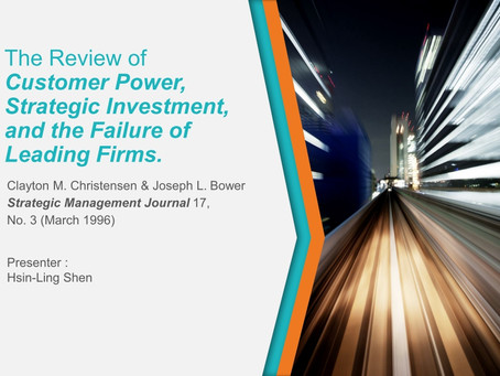 The review of Customer Power,Strategic Investment,and the Failure of Leading Firms.