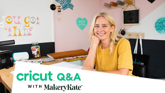 MakeryKate Cricut Q&A.jpg