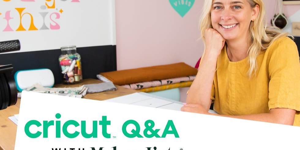 CRICUT Q&A WITH KATE   VIRTUAL SESSION   FREE