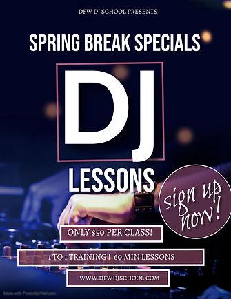 Spring break dj lessons special $50