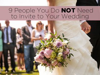 9 People You Do Not Need To Invite To Your Wedding